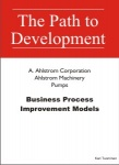 Business Process Improvement Models: Ahlstrom Machinery Pumps