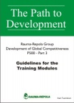 Global Competitiveness - Part 3: Guidelines for the Training Modules: Rauma Oy