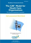 The CAF Excellence Model for Health Care Organisations - 2013
