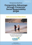 Competitive Advantage through Corporate Social Responsibility - EFQM 2013