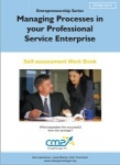 Managing Processes in your Professional Service Enterprise - EFQM 2013 & ISO 9001