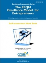 The EFQM Excellence Model for Entrepreneurs - EFQM 2013