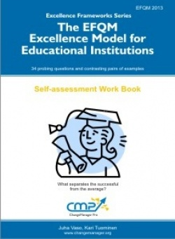The EFQM Excellence Model for Educational Institutions - EFQM 2013
