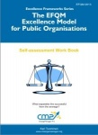 The EFQM Excellence Model for Public Organisations - EFQM 2013